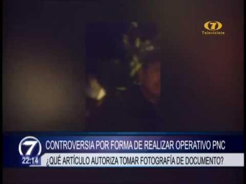 Controversia por operativo de la PNC a extranjero