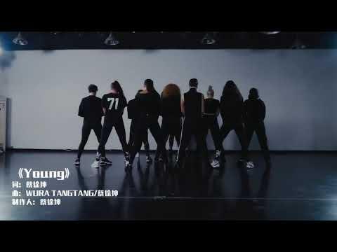 蔡徐坤 Cai Xukun《Young》Dance Practice