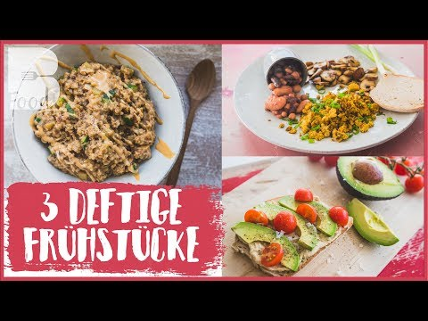 3 DEFTIGE & GESUNDE Frühstücksideen - Fitness Food zum Abnehmen