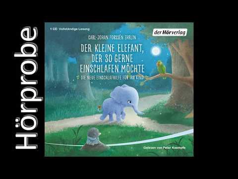 Der kleine Elefant, der so gerne einschlafen möchte YouTube Hörbuch Trailer auf Deutsch