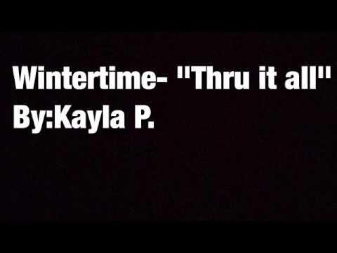 "Wintertime - ""Thru it all"" lyrics"