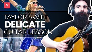 🎸Delicate Guitar Lesson - How To Play Delicate By Taylor Swift