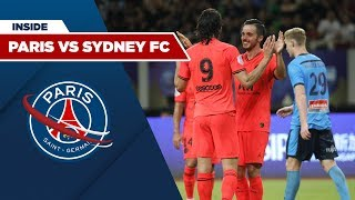 INSIDE - PARIS SAINT-GERMAIN vs SYDNEY FC