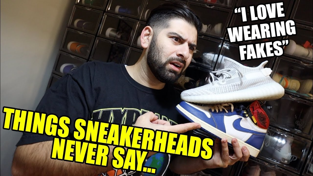 c6882ad91578 THINGS SNEAKERHEADS WOULD NEVER SAY... - YouTube