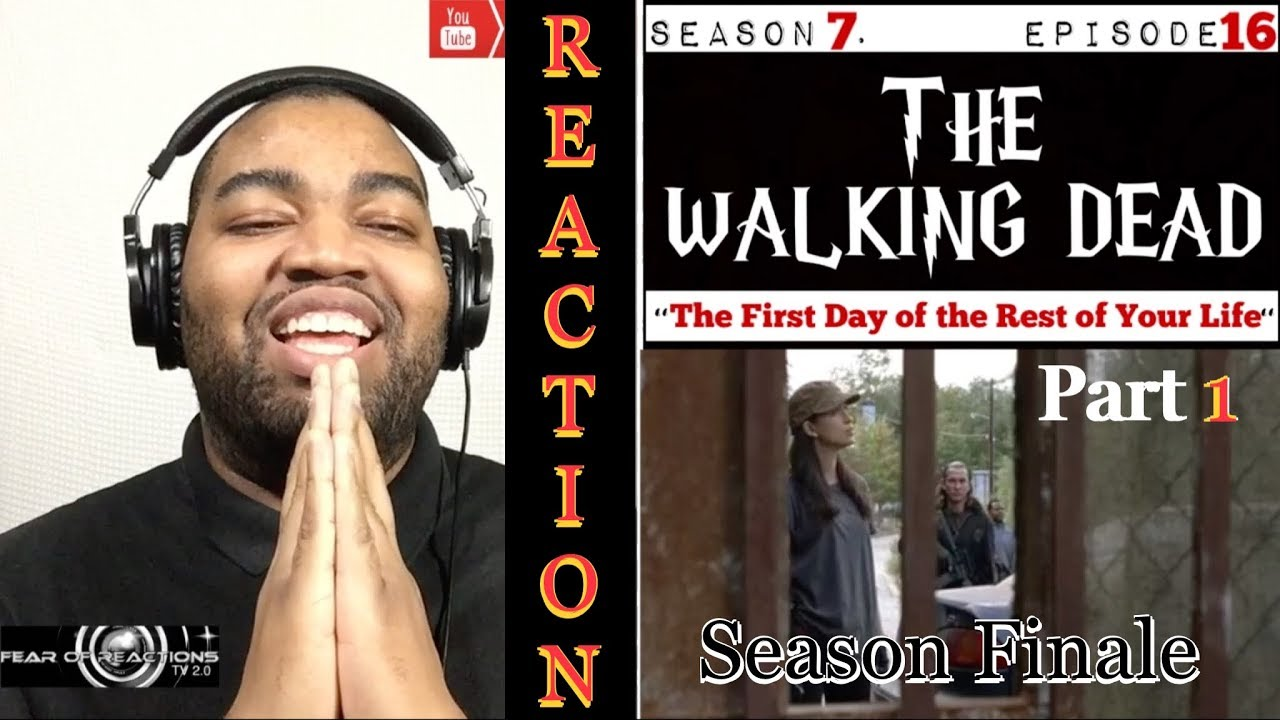 """Download The Walking Dead 7x16 """"The First Day of the Rest of Your Life"""" (Season Finale Pt. 1) REACTION"""