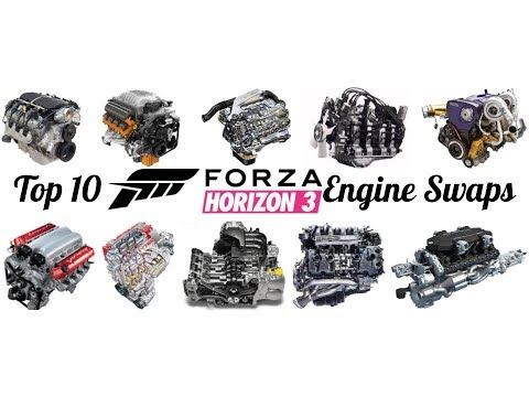 Top 10 Engine Swaps | Forza Horizon 3