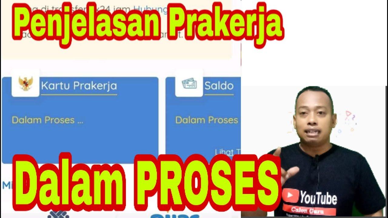 Arti Dashboard Prakerja Saldo Prakerja Dalam Proses Nomor Prakerja Dalam Proses Www Prakerja Go Id Youtube