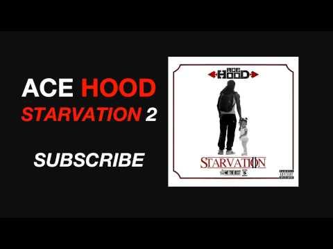Ace Hood - Motive ft Kevin Cossom (Prod by Jahlil Beats) (Starvation 2 Mixtape)