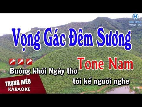 Karaoke Vọng Gác Đêm Sương Tone Nam Nhạc Sống   Trọng Hiếu