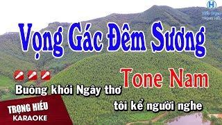 Karaoke Vọng Gác Đêm Sương Tone Nam Nhạc Sống | Trọng Hiếu