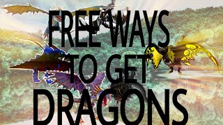 SoD Tips #5: Non member ways to get free dragons (no hack) - School of Dragons