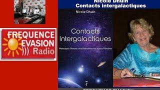 CONTACTS INTERGALACTIQUES - Nicole Dhuin sur Fréquence Evasion