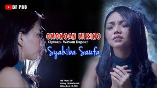 Download lagu OMONGAN MIRING - SYAHIBA SAUFA (Official Music Video)