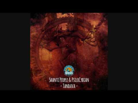 Shanti People - Tandava (PsiloCybian Remix)