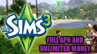The Sims 3 Full Apk And Unlimited Money