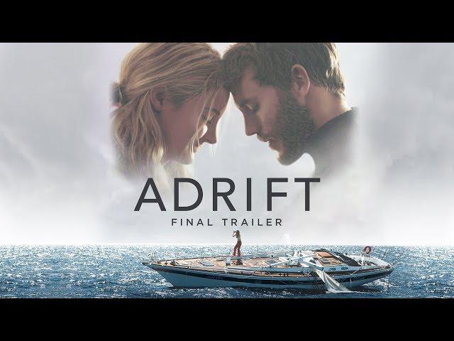 Adrift | Final Trailer | Own It Now on Digital HD, Blu-Ray & DVD