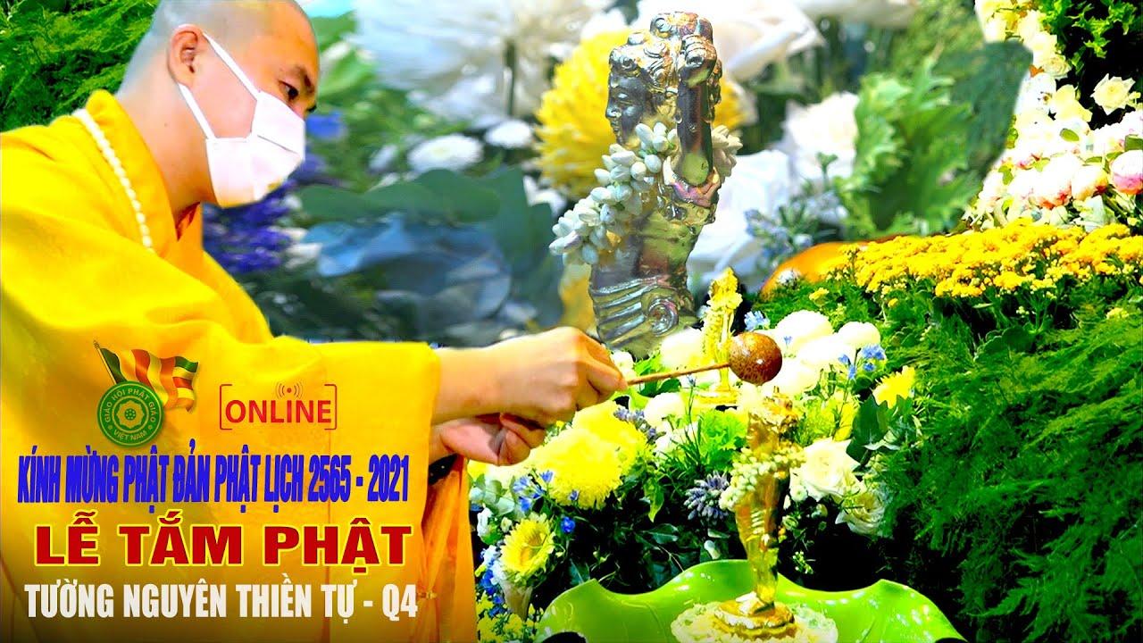 Thiêng Liêng Lễ Tắm Phật 2021 tại Tường Nguyên Thiền Tự