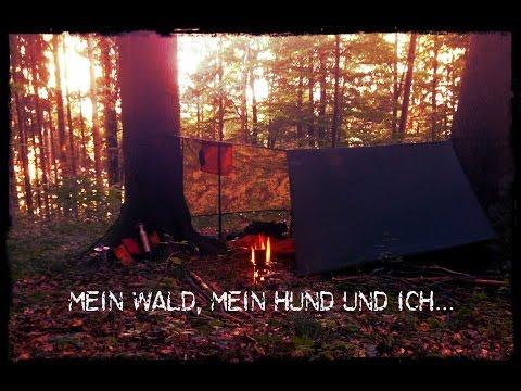 Mein Wald, mein Hund und ich - Bushcrafttour - Teil 1 -  Outdoor Bavaria