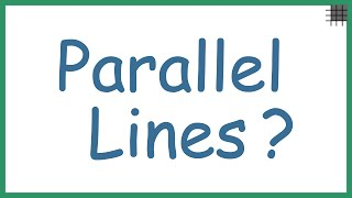 What are Parallel Lines and Parallel Planes