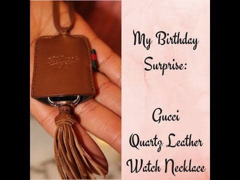 41d96a8a4 My Birthday Surprise: Gucci Leather Watch Necklace - YouTube