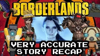 Borderlands 1 Very Accurate Story Recap