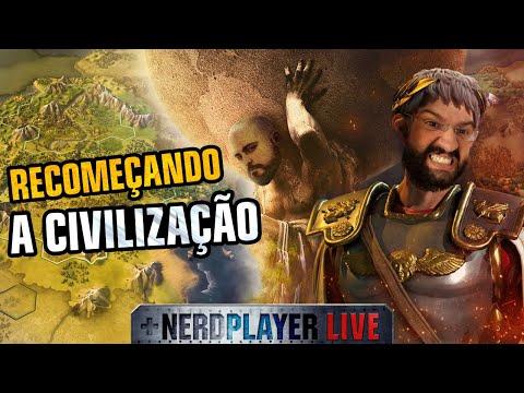 Recomeçando A Civilização |  Nerdplayer LIVE - Civilizations VI (ep. 1)