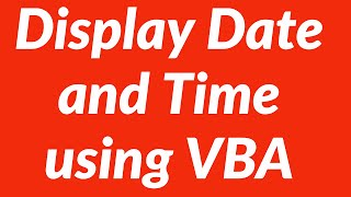 Display Date And Time Automatically In Excel Worksheet Using Vba