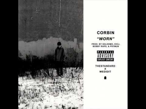 Spooky Black (Corbin) - Worn (prod. by: Bobby Raps, Psymun, Shlohmo, D33J, thestand4rd & wedidit)