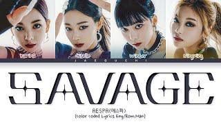aespa Savage Lyrics (에스파 Savage 가사) (Color Coded Lyrics)