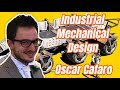 """ Industrial Mech Design ""  with Oscar Cafaro @CreativeGearDesign"