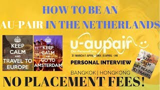 How to be an Au Pair in the Netherlands | Travel to Europe | How to APPLY via U-AUPAIR!
