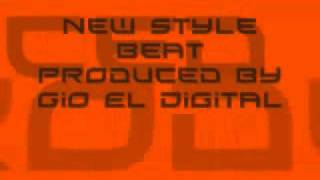 New Style Beat (Produced By Gio El Digital) Hot'''