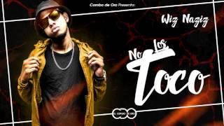 No los toco - Wiznaziz (audio oficial)
