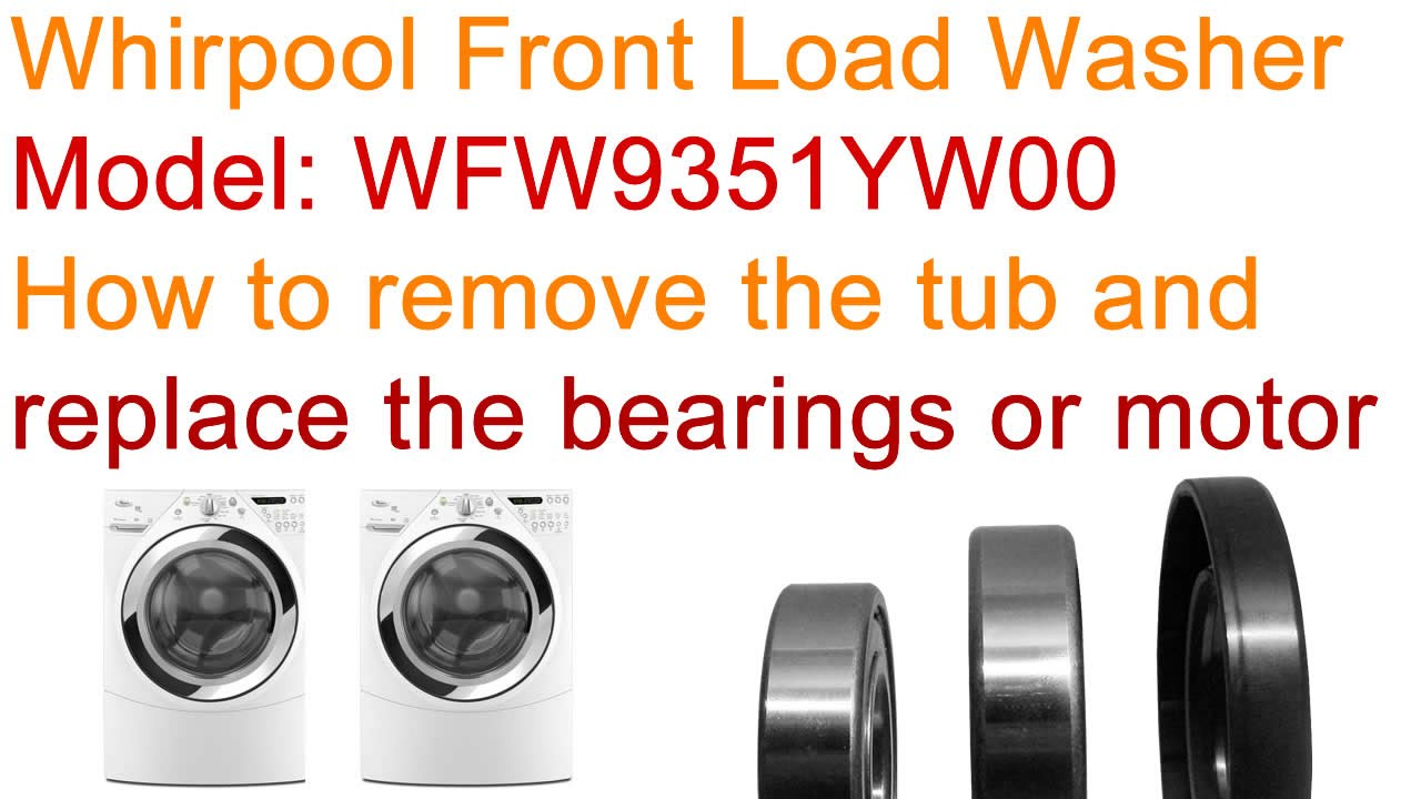 Replace bearings and motor in Whirlpool Duet front load washer DIY- on