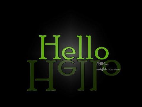 [NIGHTCORE] lege: HELLO - SHINEE