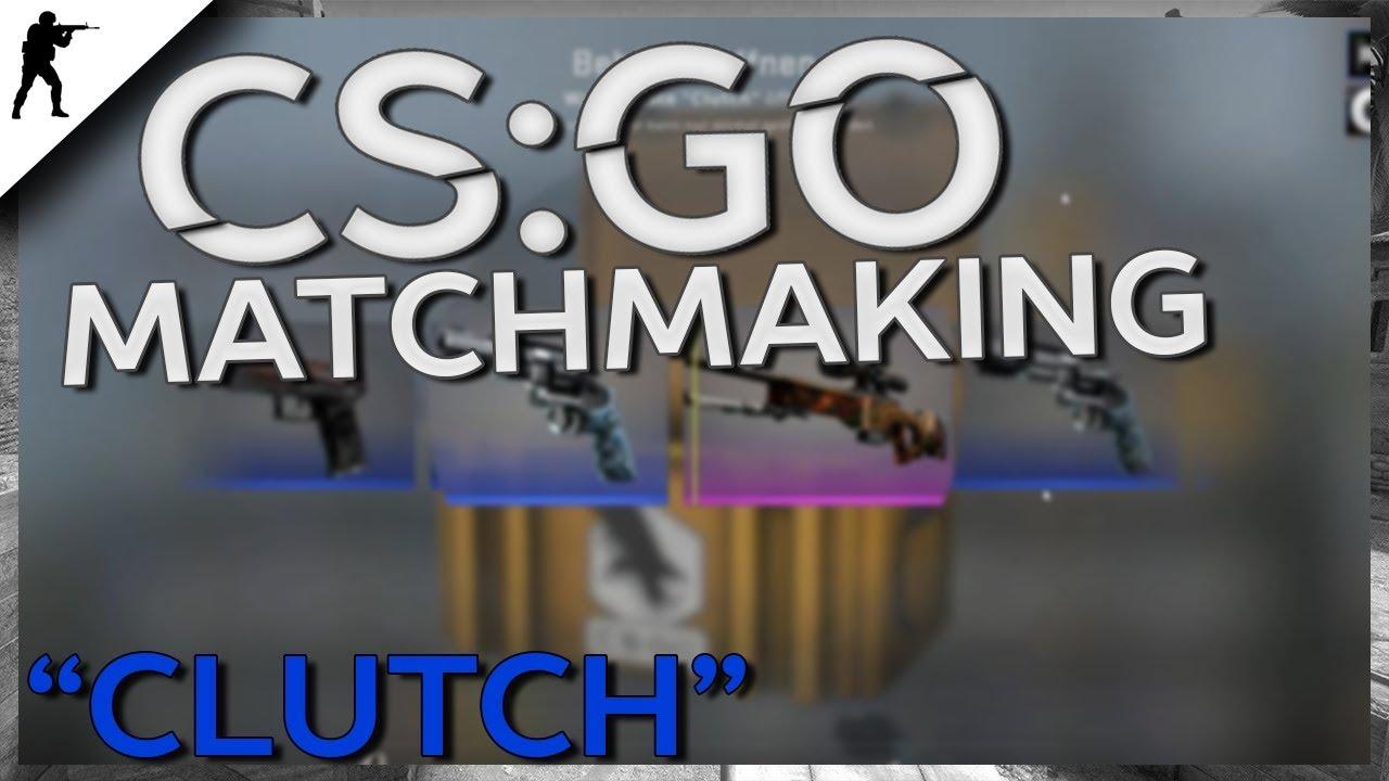 CS aller était ist Matchmaking
