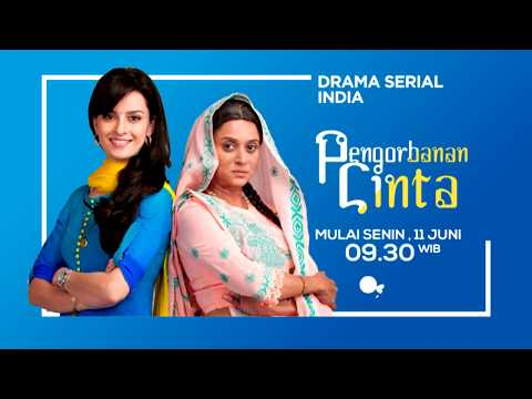 Serial India Terbaru - Pengorbanan Cinta - Mulai 11 Juni, Pkl 09.30 WIB