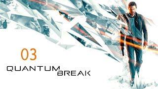 Quantum Break [RU] part - 03