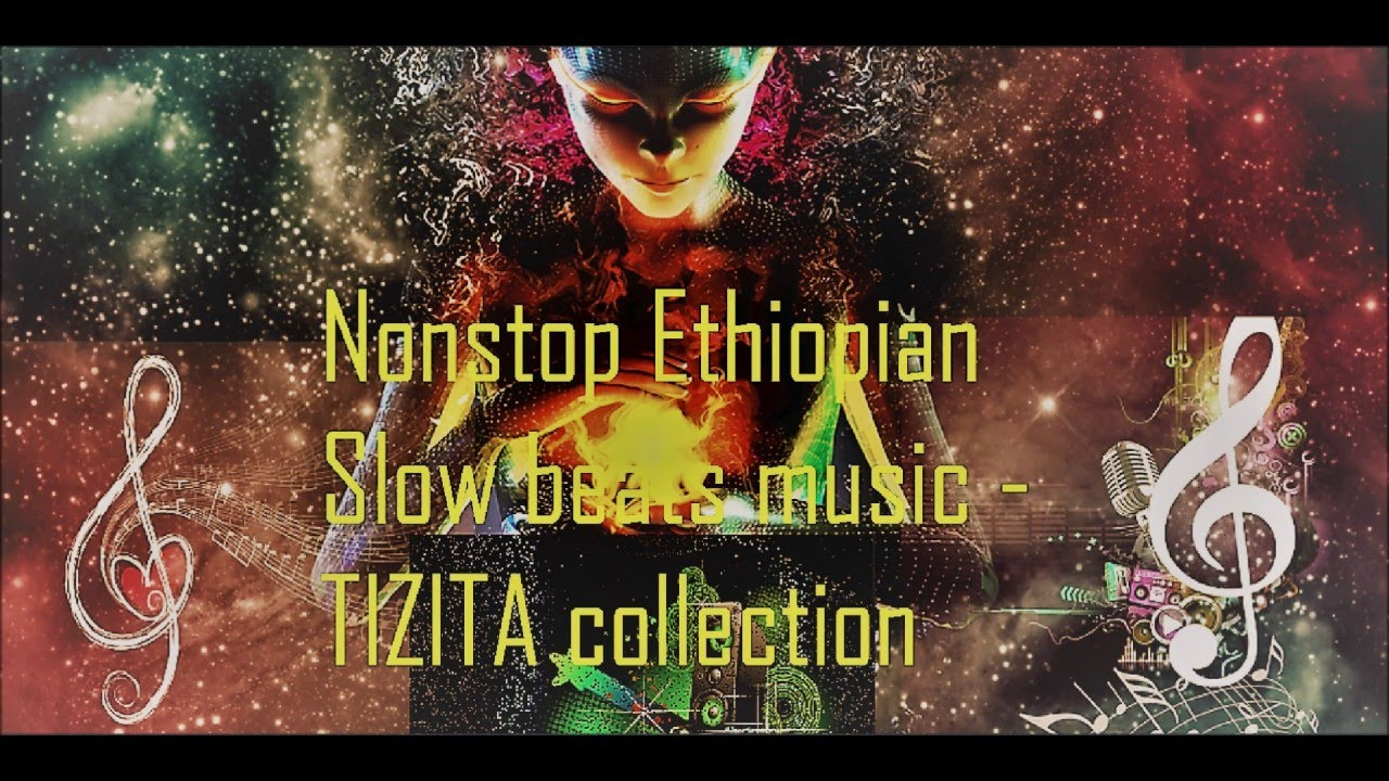 Nonstop Mix vol 1 Ethiopian Slow Music Collection [Updated]