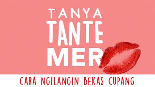 Download Video TTM : Tanya Tante Mer #3 : cara ngilangin bekas cupang MP3 3GP MP4