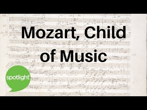 """""""Mozart, Child of Music"""" - practice English with Spotlight"""