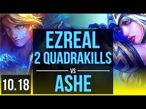 EZREAL & Thresh vs ASHE & Pyke (ADC) | 2 Quadrakills, 1000+ games, Godlike | KR Challenger | v10.18