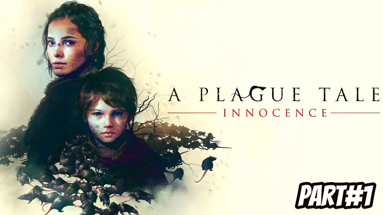 A PLAGUE TALE INNOCENCE Walkthrough Gameplay Part 1
