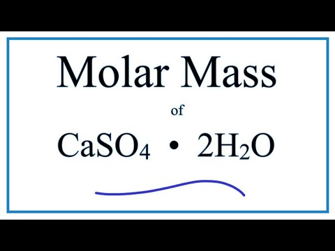 Molar Mass / Molecular Weight Of CaSO4 • 2H2O  : Calcium Sulfate Dihydrate