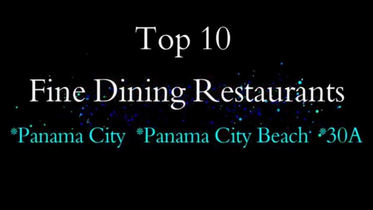 Top 10 Fine Dining Restaurants In Panama City Beach