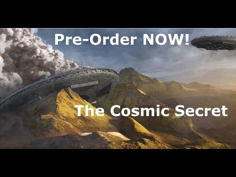 'The Cosmic Secret' (Documentary) End Times Teaser - Pre-order NOW!