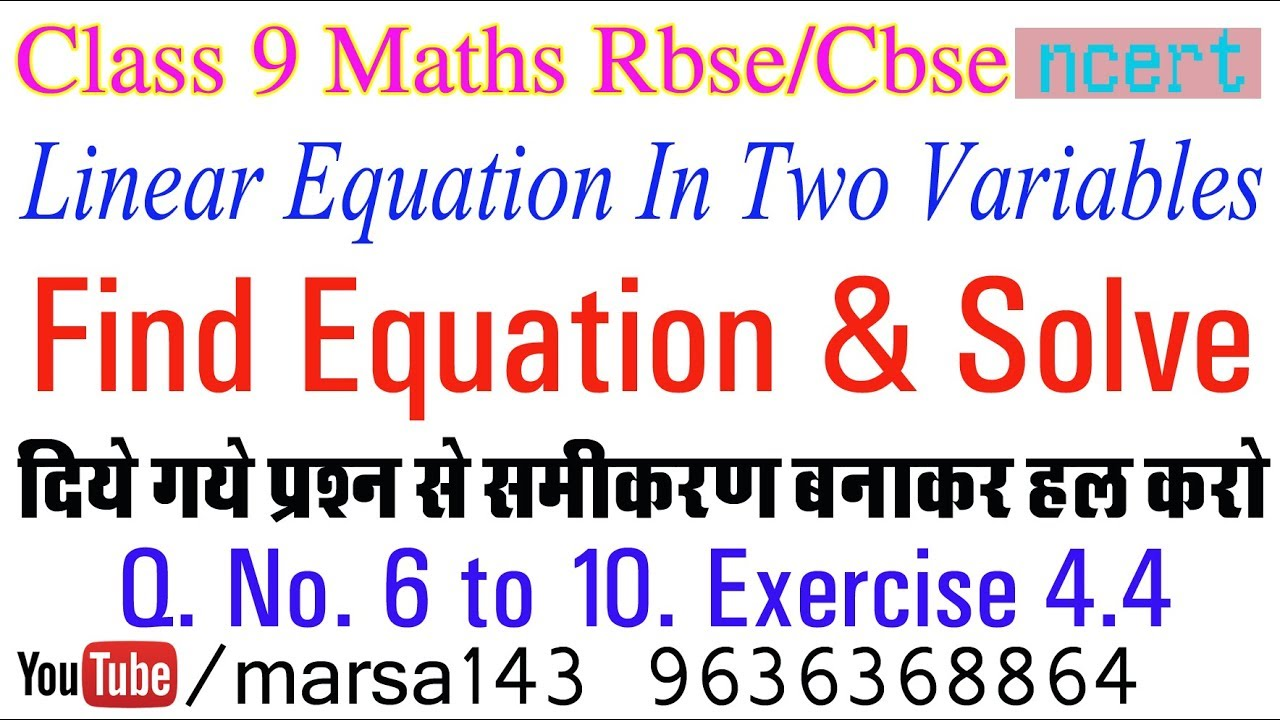 Q. No. 6 to 10. Ex 4.4 Ch 4 Linear Equation in Two Variable Class 9 ...
