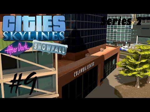 Cities Skylines - Series 2 - Ep 9 -Columbia Center