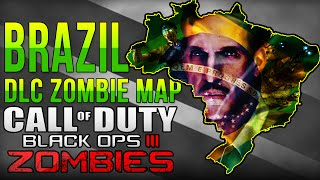 Black Ops 3 Zombies | Brazil DLC Zombie Map | Black Ops 3 Zombies Brazil DLC 1 Theory