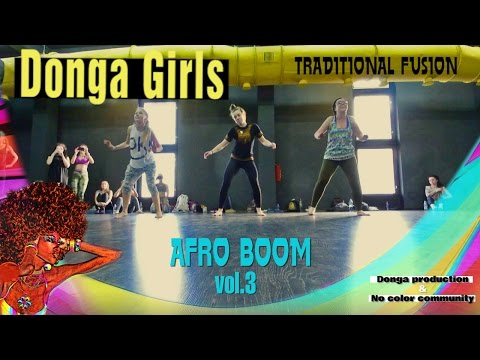 AFRO BOOM VOL.3 -  Donga Girls - Traditional Fusion